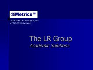 The LR Group Academic Solutions