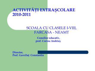 SCOALA CU CLASELE I-VIII, FARCASA - NEAMT