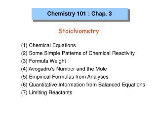 Chemistry 101 : Chap. 3