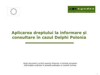 Aplicarea dreptului la informare ?i consultare �n cazul Delphi Polonia