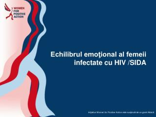 Echilibrul emoţional al femeii infectate cu HIV /SIDA