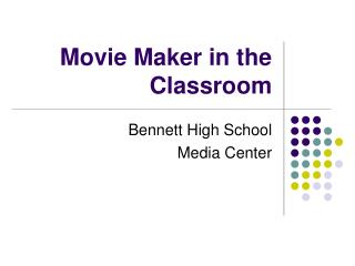 Movie Maker in the Classroom