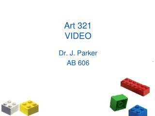 Art 321 VIDEO