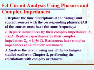 5.4 Circuit Analysis Using Phasors and Complex Impedances