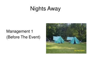 Nights Away