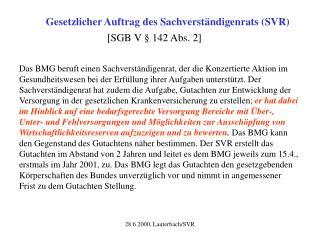 Gesetzlicher Auftrag des Sachverständigenrats (SVR)