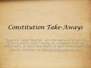 Constitution Take- Aways