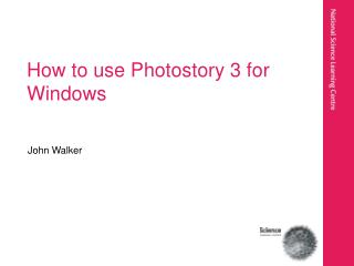 How to use Photostory 3 for Windows