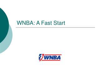 WNBA: A Fast Start