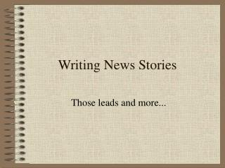 Writing News Stories