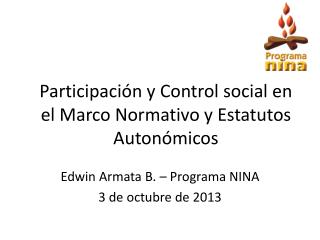 Participación y Control social en el Marco Normativo y Estatutos Autonómicos