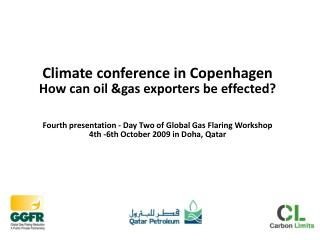Climate conference in Copenhagen  How can oil &gas exporters be effected?