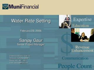 Water Rate Setting February 23, 2006 Sanjay Gaur Senior Project Manager