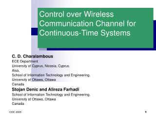 Control over Wireless Communication Channel for Continuous-Time Systems