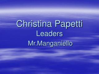 Christina Papetti Leaders
