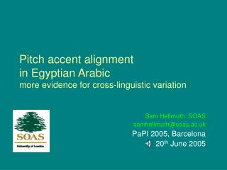 Pitch accent alignment  in Egyptian Arabic more evidence for cross-linguistic variation
