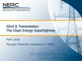 Wind & Transmission: The Clean Energy Superhighway