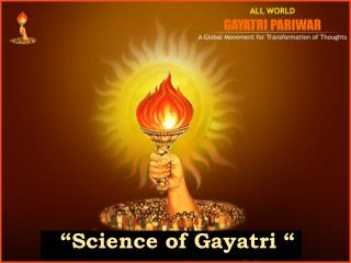 �Science of Gayatri �