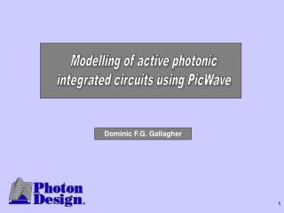Modelling of active photonic integrated circuits using PicWave