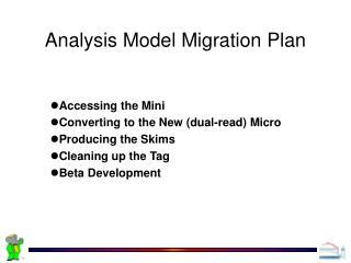 Analysis Model Migration Plan