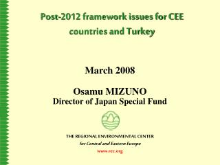 Post-2012 framework issues for CEE countries and Turkey