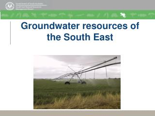 Groundwater resources of the South East