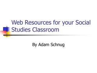 Web Resources for your Social Studies Classroom
