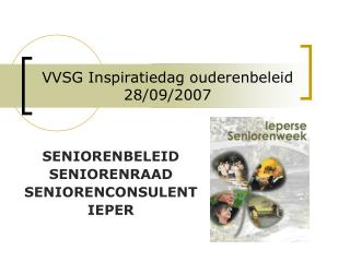 VVSG Inspiratiedag ouderenbeleid 28/09/2007
