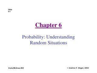 Probability: Understanding Random Situations