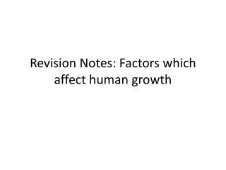 Revision Notes: Factors which affect human growth