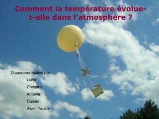 Comment la température évolue-t-elle dans l'atmosphère ?