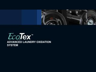 ADVANCED LAUNDRY OXIDATION SYSTEM