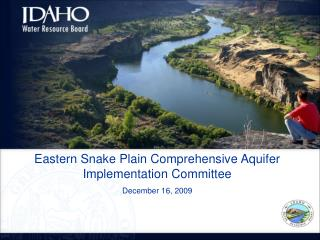 Eastern Snake Plain Comprehensive Aquifer Implementation Committee  December 16, 2009