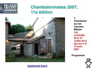 Chambalonnades 2007, 11e édition