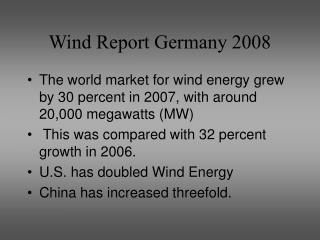 Wind Report Germany 2008
