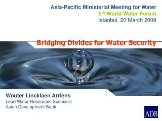 Bridging Divides for Water Security