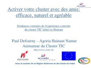 Avec le soutien de la Région Wallonne et des fonds du Feder