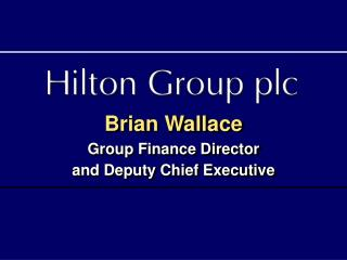 Brian Wallace Group Finance Director and Deputy Chief Executive