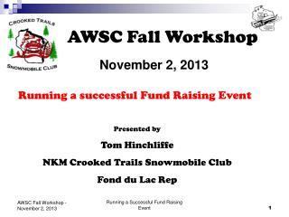 AWSC Fall Workshop