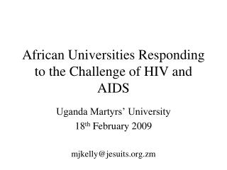 African Universities Responding to the Challenge of HIV and AIDS