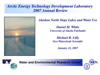 Arctic Energy Technology Development Laboratory  2007 Annual Review