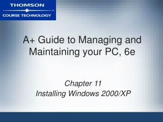 A+ Guide to Managing and Maintaining your PC, 6e