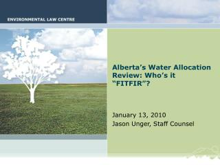 "Alberta's Water Allocation Review: Who's it ""FITFIR""?"