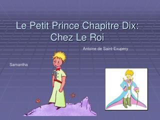 Le Petit Prince Chapitre Dix: Chez Le Roi