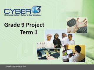Grade 9 Project Term 1