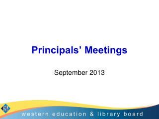 Principals' Meetings