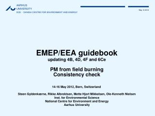 EMEP/EEA guidebook updating 4B, 4D, 4F and 6Ce PM from field burning Consistency check