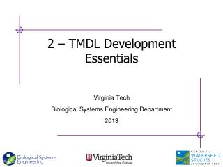 2 – TMDL Development Essentials