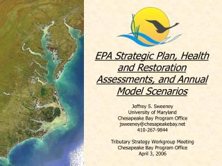 EPA Strategic Plan, Health and Restoration Assessments, and Annual Model Scenarios