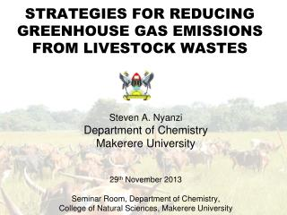 STRATEGIES FOR REDUCING GREENHOUSE GAS EMISSIONS FROM LIVESTOCK WASTES